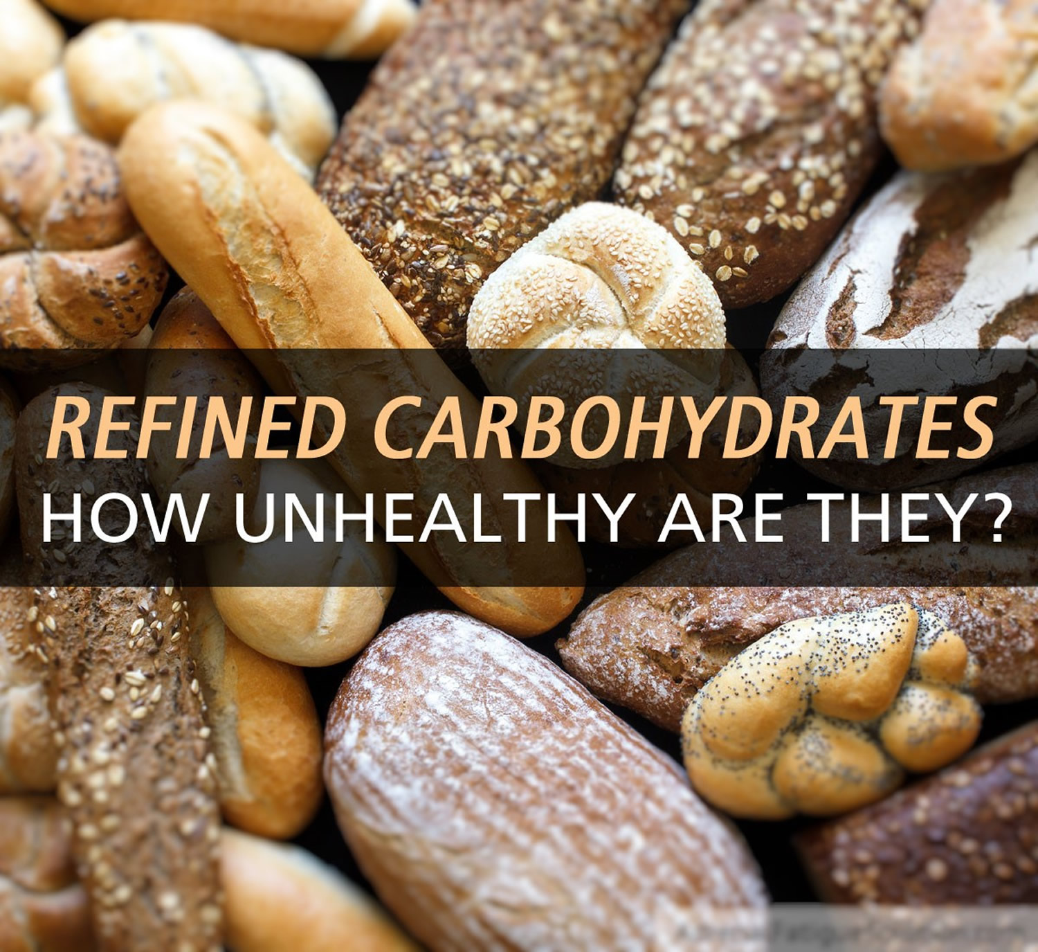 What Are Refined Carbs